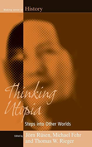 9781571814401: Thinking Utopia: Steps into Other Worlds (Making Sense of History)