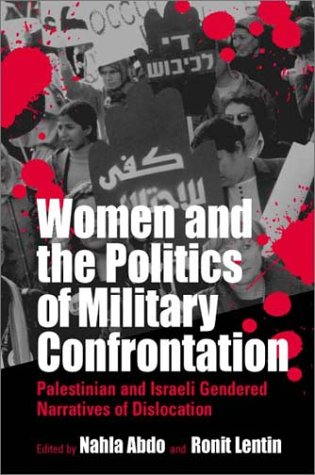 9781571814586: Women and the Politics of Military Confrontation