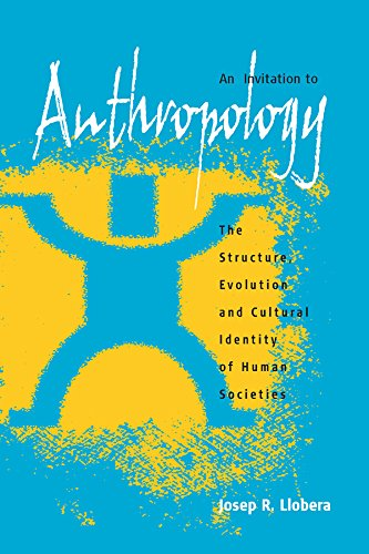 9781571815972: An Invitation to Anthropology: The Structure, Evolution and Cultural Identity of Human Societies
