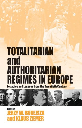 9781571816412: Totalitarian and Authoritarian Regimes in Europe: Legacies And Lessons from the Twentieth Century