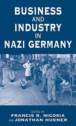9781571816535: Business and Industry in Nazi Germany