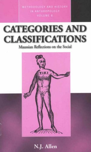 9781571818089: Categories and Classifications: Maussian Reflections on the Social (Methodology & History in Anthropology)