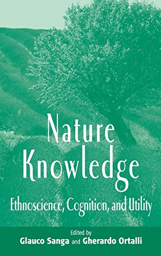 9781571818225: Nature Knowledge: Ethnoscience, Cognition, and Utility