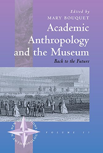 9781571818256: Academic Anthropology and the Museum: Back to the Future (New Directions in Anthropology)