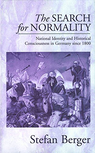9781571818638: The Search for Normality: National Identity and Historical Consciousness in Germany Since 1800