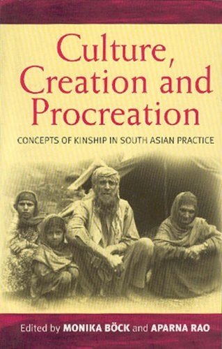 9781571819123: Culture, Creation, and Procreation: Concepts of Kinship in South Asian Practice (Culture and Society in Germany)