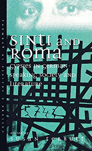 9781571819215: Sinti and Roma: Gypsies in German-speaking Society and Literature (Culture & Society in Germany)