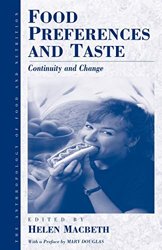 9781571819703: Food Preferences and Taste: Continuity and Change (Anthropology of Food & Nutrition)