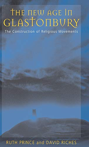 9781571819932: The New Age in Glastonbury: The Construction of Religious Movements