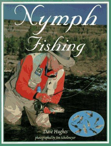 Nymph Fishing: Dave Hughes