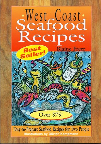 9781571880468: West Coast Seafood Recipes