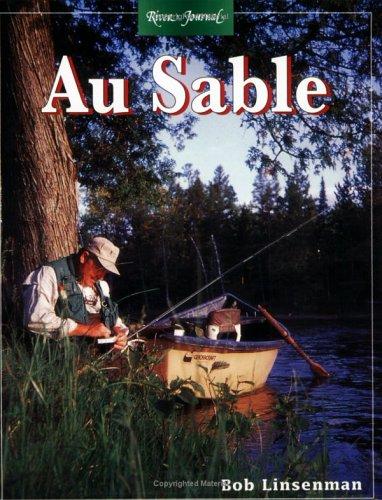 9781571880932: Au Sable (River Journal)