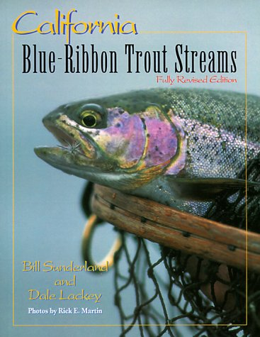 9781571881106: California: Blue Ribbon Trout Streams (Blue-Ribbon Fly Fishing Guides)