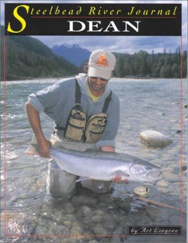 9781571881168: Dean River (Steelhead River Journal)