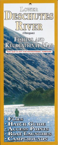 9781571881175: Lower Deschutes River Fishing and Recreation Map