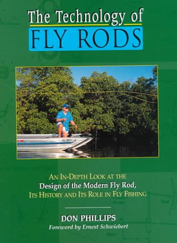 The Technology of Fly Rods: Phillips, Don