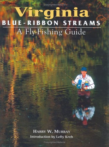 9781571882004: Virginia Blue-Ribbon Fly Fishing Guide (Blue-Ribbon)