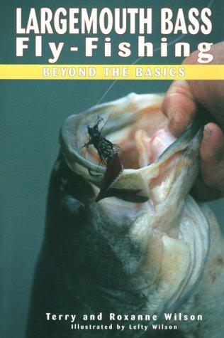 9781571882158: Largemouth Bass Fly-Fishing: Beyond the Basics