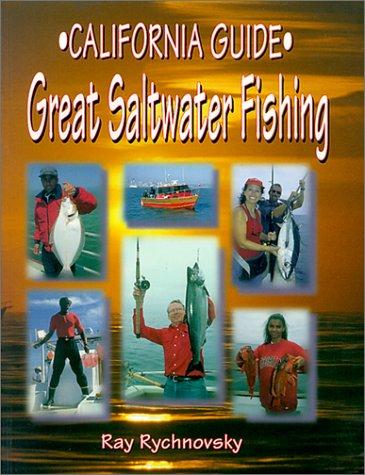 9781571882219: California Guide - Great Saltwater Fishing