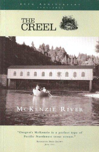 THE CREEL: MCKENZIE RIVER EDITION: Flyfishers Club of Oregon