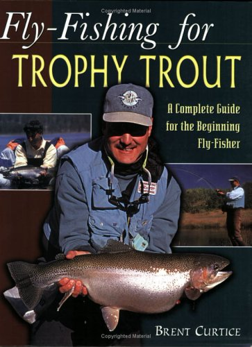 9781571882981: Fly-Fishing for Trophy Trout