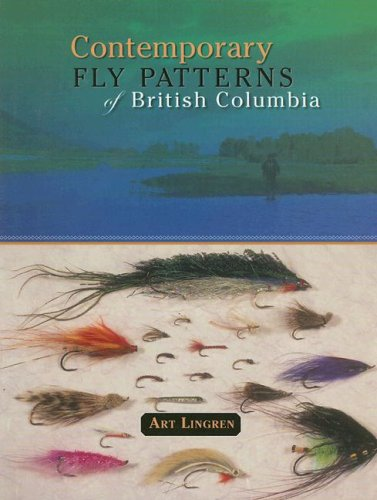 Contemporary Fly Patterns of British Columbia: Lingren, Art