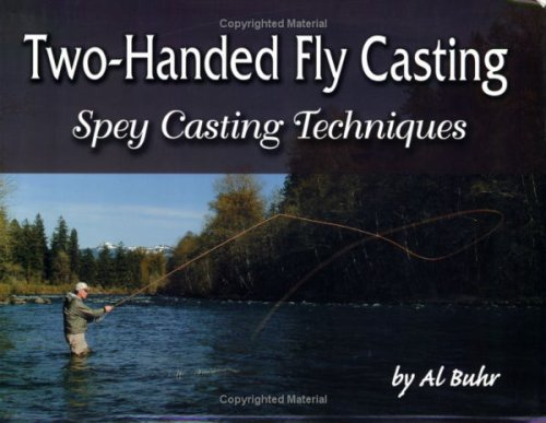 9781571883957: Two-Handed Fly Casting: Spey Casting Techniques