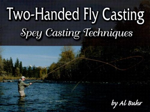 9781571883964: Two-Handed Fly Casting: Spey Casting Techniques