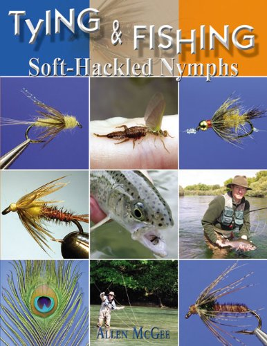 9781571884039: Tying & Fishing Soft-Hackled Nymphs