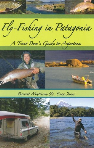 9781571884374: Fly-Fishing in Patagonia: A Trout Bum's Guide to Argentina