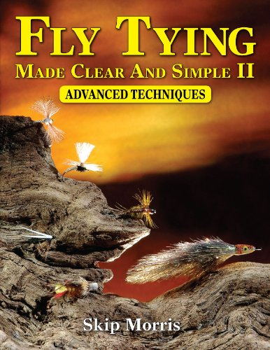 9781571884534: Fly Tying Made Clear And Simple II: Advanced Techniques