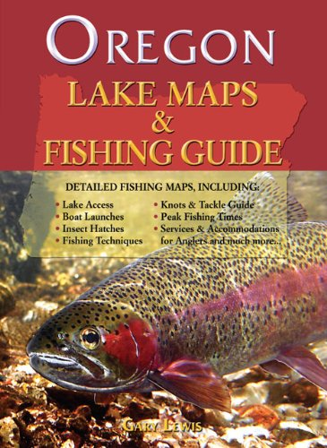 9781571884541: Oregon Lake Maps & Fishing Guide
