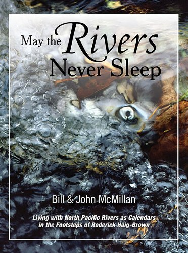 May The Rivers Never Sleep: Bill McMillan