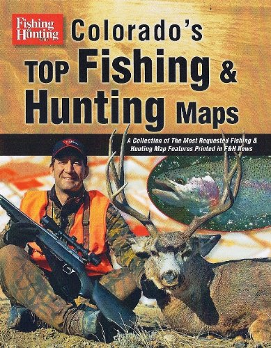 Colorado's Top Fishing & Hunting Maps: Cascade View Publishing