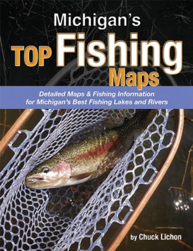 Michigan's Top Fishing Maps (Paperback): Chuck Lichon