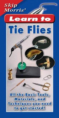 Skip Morris' Learn to Tie Flies: All: Morris, Skip