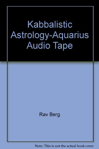 Kabbalistic Astrology-Aquarius Audio Tape: Rav Berg