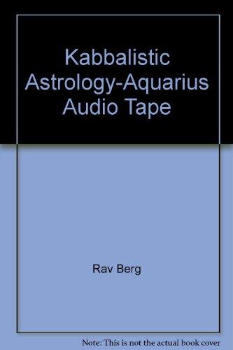 Kabbalistic Astrology-Aquarius Audio Tape: Rav Berg