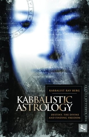 9781571891341: Kabbalistic Astrology: And the Meaning of Our Lives