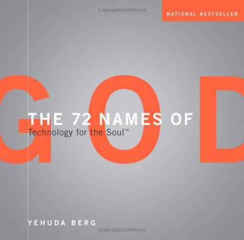 72 Names Of God - Technology For The Soul: Berg, Yehuda