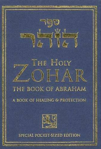 9781571891822: The Holy Zohar: The Book of Avraham: A Book of Healing & Protection