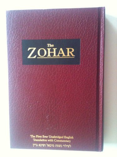 The Zohar: By Rav Shimon Bar Yochai: Michael Berg