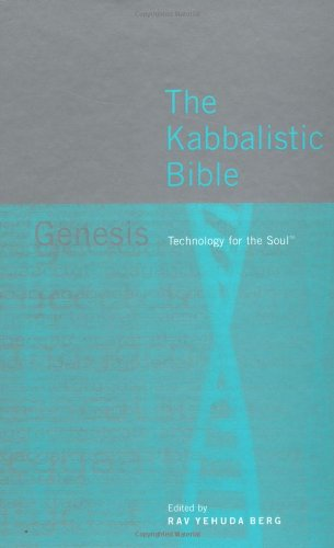 The Kabbalistic Bible: Exodus Technology for the Soul
