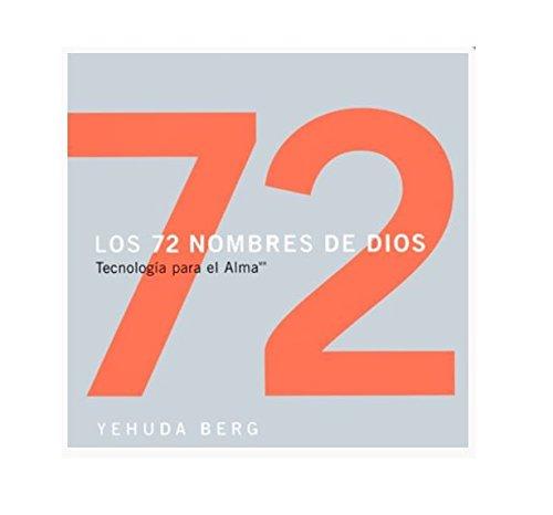 9781571892447: Los 72 nombres de Dios: Tecnología para el alma (The 72 Names of God, Spanish-Language Edition)