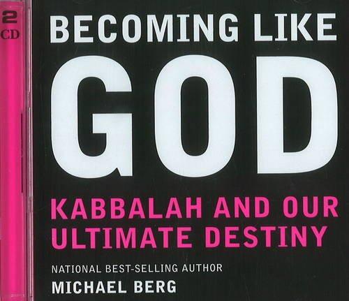9781571893291: Becoming Like God: Kabbalah & Our Ultimate Destiny