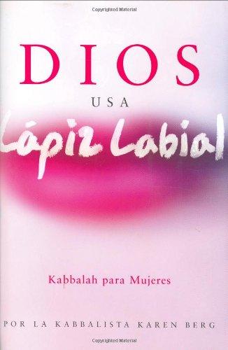 9781571893710: Dios usa lapiz labial: God Wears Lipstick (Spanish Edition)