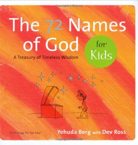 9781571895431: The 72 Names of God for Kids: A Treasury of Timeless Wisdom (Technology for the Soul)