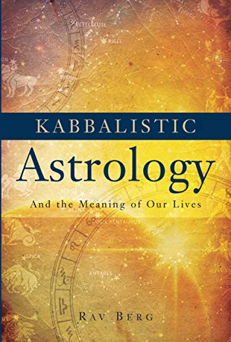 9781571895561: Kabbalistic Astrology: And the Meaning of Our Lives