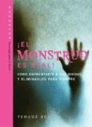9781571895615: El Monstruo es Real! (The Monster is Real) (Technology for the Soul) (Spanish Edition)