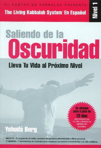 Living Kabbalah System -- Level 1: Out of the Darkness (Spanish Edition)